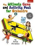 Ultimate Game and Activity Pack for Orchestra : Grades 3-6