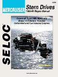 Seloc Mercruiser Stern Drives 1964-91 Repair Manual Type 1, Mr, Alpha and Bravo I & II