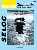Johnson/Evinrude Outboards 1973-91 Repair Manual 60-235 Horsepower, 3-Cylinder, V4 and V6