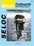 Seloc's Mercury Outboard, 1965-1992, Tune-Up and Repair Manual/3- And 4-Cylinder