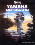 Seloc's Yamaha Outboard V4 and V6, 1984-1988 Tune-Up and Repair Manual  Includes Jet Drive, ...