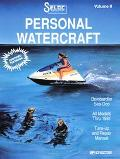 Seloc's Personal Watercraft Tune-Up and Repair Manual Early Days Thru 1991
