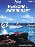 Seloc's Personal Watercraft Yamah, Jet-N-Cat, Wetjet, Fazer and Faze Ii, Sos Tiderider, Scra...