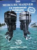 Mercury/Mariner Outboard, V6 Powerhead 1990-1994, Tune-Up and Repair Manual