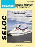 Seloc's Kawasaki Personal Watercraft 1992-1997  Tune-Up and Repair Manual