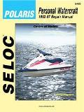 Seloc's Polaris Personal Watercraft 1992-1997  Tune-Up and Repair Manual