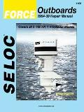 Force Outboards 1984-99 Repair Manual  3-150 Horsepower, 1-4 Cylinder
