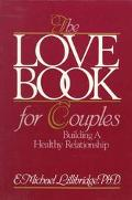 Love Book for Couples Building a Healthy Relationship