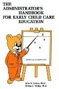 Administrator's Handbook for Early Childhood Education