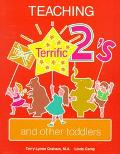 Teaching Terrific Two's and Other Toddlers