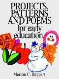 Projects, Patterns and Poems for Early Education