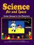 Science Air and Space Folder Games for the Classroom