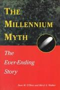 Millennium Myth The Ever-Ending Story
