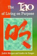 Tao of Living on Purpose