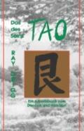 Das Tao Des Seins Ein Arbeitsbuch Zum Denken Und Handeln