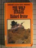 The wolf streak (Atlantic large print)