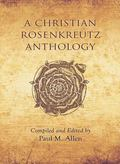 Christian Rosenkreutz Anthology