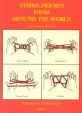 String Figures from around the World, Vol. 1