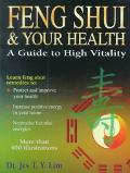 Feng Shui & Your Health A Guide to High Vitality