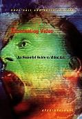 Illuminating Video An Essential Guide to Video Art