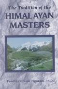 Himalayan Masters A Living Tradition