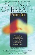 Science of Breath A Practical Guide