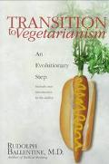 Transition to Vegetarianism An Evolutionary Step
