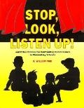 Stop, Look, Listen Up! And Other Dramas for Confronting Social Issues in Elementary Schools