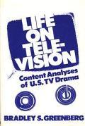Life on Television Content Analysis of U.S. TV Drama
