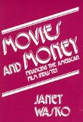 Movies and Money Financing the American Film Industry
