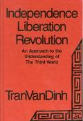 Independence, Liberation, Revolution An Approach to the Understanding of the Third World