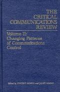 Critical Communications Review Changing Patterns of Communications Control