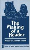 The Making of a Reader: (Language and Learning for Human Service Professions)