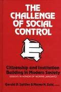Challenge of Social Control Citizenship and Institution Building in Modern Society