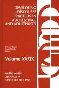 Developing Discourse Practices in Adolescence and Adulthood