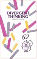 Divergent Thinking: (Publications in Creativity Research)