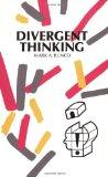 Divergent Thinking (Creativity Research Series)