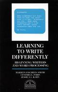 Learning to Write Differently Beginning Writers and Word Processing
