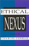 The Ethical Nexus (Communication and Information Science Series)