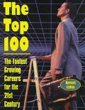 Top 100 The Fastest Growing Careers for the 21st Century