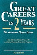 Great Careers in 2 Years The Associate Degree Operation  High-Skill and High-Wage Jobs A¦...