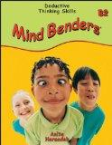 Mind Benders Grades 7-12 Book B-2: Deductive Thinking Skills