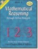 Mathematical Reasoning Through Verbal Analysis Book 2(Mathematical Reasoning Grades 5 - 8)
