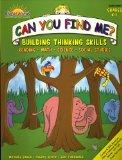 Can You Find Me?: Building Thinking Skills in Reading, Math, Science & Social Studies K-1 (B...