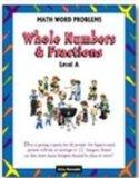Math Word Problems, Level A: Whole Numbers & Fractions, Grades 4-6