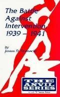 Battle Against Intervention, 1939-1941