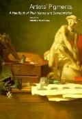 Artists' Pigments: A Handbook of their History and Characteristics Volume 1 (v. 1)