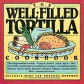 Well-Filled Tortilla Cookbook