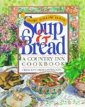 Dairy Hollow House Soup & Bread A Country Inn Cookbook