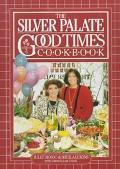 The Silver Palate Good Times Cookbook - Julee Rosso - Hardcover